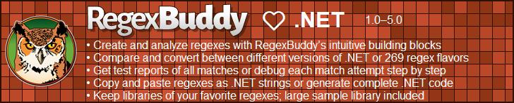 RegexBuddy—The best regex editor and tester for .NET developers!