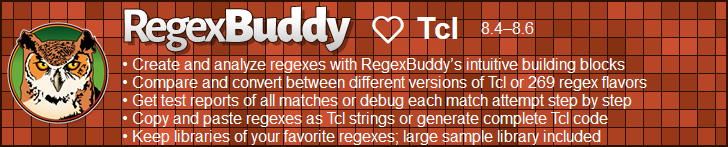 RegexBuddy—The best regex editor and tester for Tcl developers!