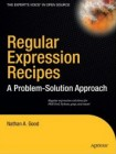 Regular Expression Recipes - A Problem-Solution Approach