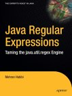 Java Regular Expressions - Taming the java.util.regex Engine